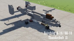 Fairchild Republic A-10/OA-10 Thunderbolt II / Warthog II Minecraft Map & Project