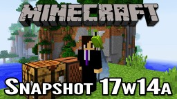 Save changesMinecraft Snapshot 17w14a | Dancing Parrots and Tweaks