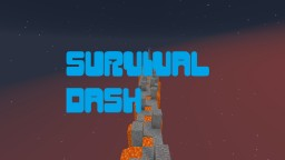 Survival Dash Minecraft Map & Project