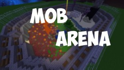 Mob Arena (Beta Test) Minecraft Map & Project