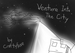 Venture to the City - A short story for Blog Contest Minecraft Blog