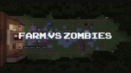 Farm vs Zombies - 1.10.2 Tower Defence map Minecraft Map & Project