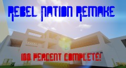 Rebel Nation Remake - 1.7.10 Minecraft Map & Project