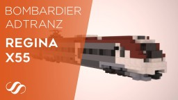 Bombardier Regina X55 Commuter Train Minecraft Map & Project