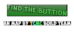 Find the Buttion Minecraft Map & Project