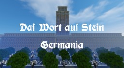The Word of Stone - Welthauptstadt Germania 1959 Minecraft Map & Project