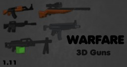 [1.11] Warfare [3D Guns] Minecraft