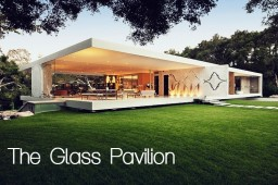 The Glass Pavilion House Minecraft Map & Project