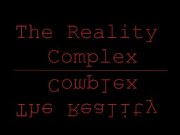 The Reality Complex (Contest) Minecraft Blog Post