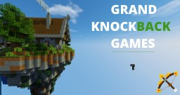 Grand Knockback Games [V1.2] Minecraft Map & Project