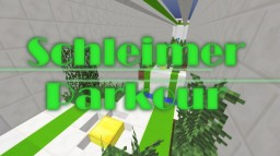 [GERMAN] [17w14a] Schleimer Parkour Minecraft Map & Project