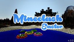 Mineclash | Map by j03ri | v.3.0 | 17w15a Minecraft Map & Project