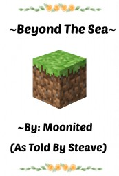 ~Beyond The Sea~ Minecraft Blog Post