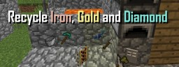 [1.11.2] Recycle Iron, Gold & Diamond Minecraft Mod