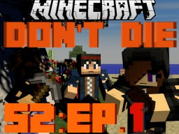 Don't Die (Survival RP) Minecraft Project
