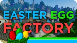 Easter Egg Factory - A Strategy Minigame Minecraft Project