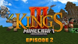 Minecraft: Three Kings | #2 | Making way for our Kingdom Minecraft Blog Post