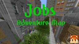Minecraft Jobs - Adventure map Minecraft Map & Project