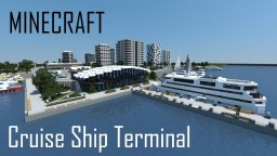 Cruise Ship Terminal (full interior) Minecraft Project