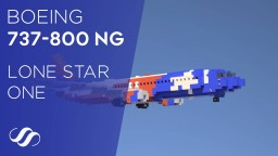 "Boeing 737-800 Southwest Airlines ""Lone Star One"" Minecraft Project"