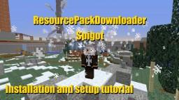ResourcePackDownloader installation and setup tutorial Minecraft Blog