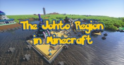 The Johto Region - A Project Six Years in the Making! Minecraft Project