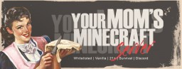 Your Moms Minecraft Server Minecraft Server