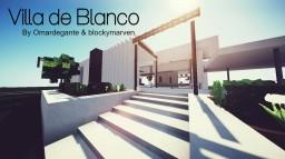 Villa de Blanco by Omardegante & blockymarven Minecraft Map & Project