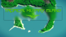 Tropical Military Island Minecraft Project