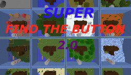 Super Find The Button 2.0 Minecraft Map & Project