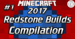 2017 Redstone Build Compilation #1 Minecraft Map & Project