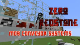 Mob Conveyor System [NO WATER] Minecraft Map & Project