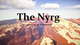 - THE GREAT NYRG - exploring map by ZEPHYROTTH Minecraft Project