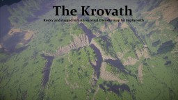 - The Krovath - rugged rocky survial map by Zephyrotth