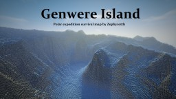 - Genwere Island - Polar expedition island by Zephyrotth Minecraft Map & Project