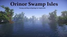 - Orinor Swamp Islands - swamp and bog archipelago by Zephyrotth Minecraft Project