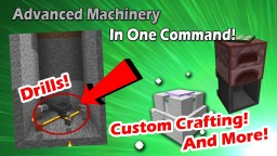 Advanced Machinery - One Command Creation! 1.11.2 Minecraft Map & Project
