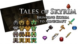 Tales of Skyrim - Bringing Skyrim to Minecraft Minecraft