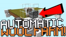 AUTOMATIC WOOL FARM! - Minecraft [Redstone Tutorial] Minecraft