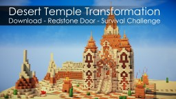 Transformation of Desert Temple - Redstone secret door Minecraft Project