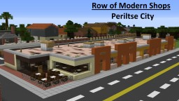 DISCONTINUED! Periltse City: Row Of Modern Shops Minecraft Map & Project