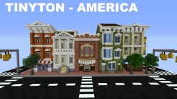 Tinyton USA - American Mainstreet Minecraft Project