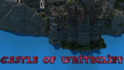 Castle of WhiteCliff Minecraft Map & Project