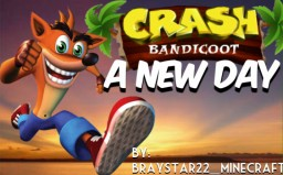 Crash Bandicoot: A New Day !COMPLETED! Minecraft Map & Project