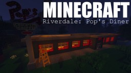Riverdale: Pop's Diner -- WITH MODS Minecraft Map & Project