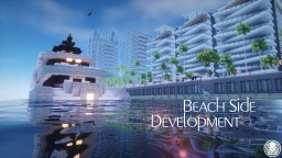 Beach Side Development - Contemporary Downtown Minecraft Project