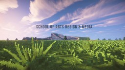 Minecraft School of Arts Design & Media Minecraft Map & Project