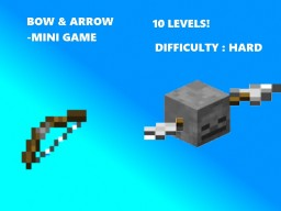 BOW && ARROW MINI GAME Minecraft Project