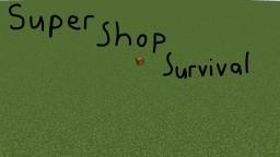 Super Shop Survival a 1.11.2 survival map