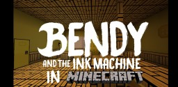 Bendy and the Ink Machine (Chapter 1) Minecraft Project